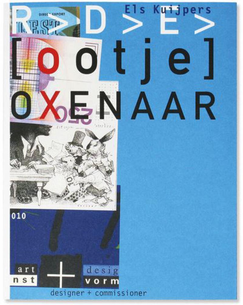Ootje Oxenaar. Designer and commissioner