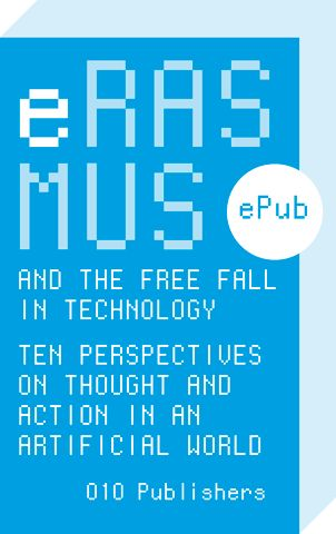 Erasmus and the Free Fall in Technology (e-book)