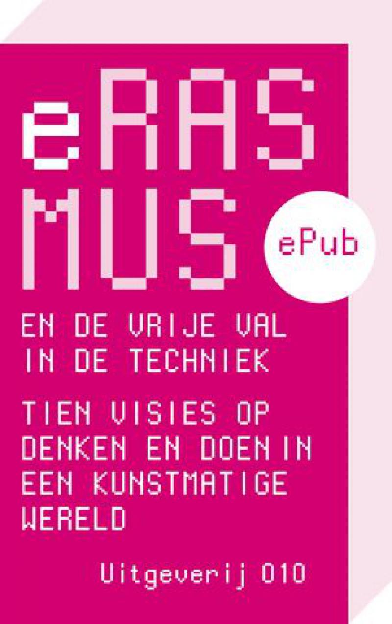 Erasmus en de vrije val in de techniek (e-book)