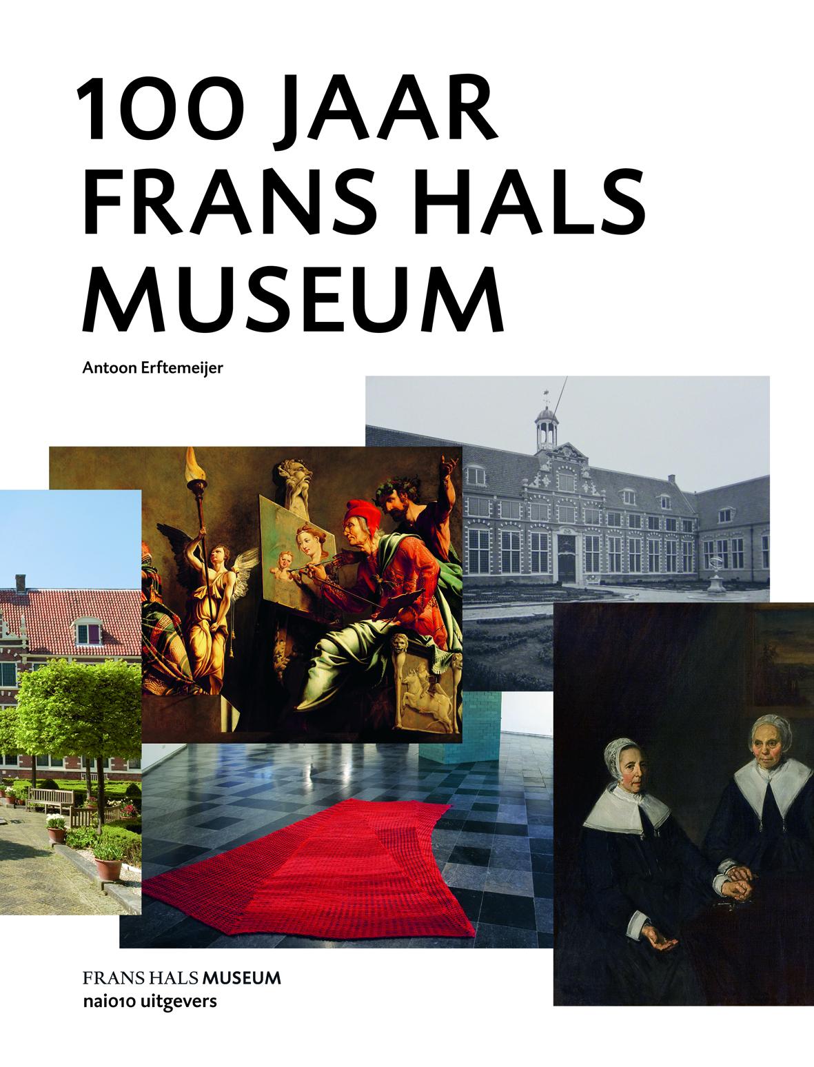 100 Jaar Frans Hals Museum