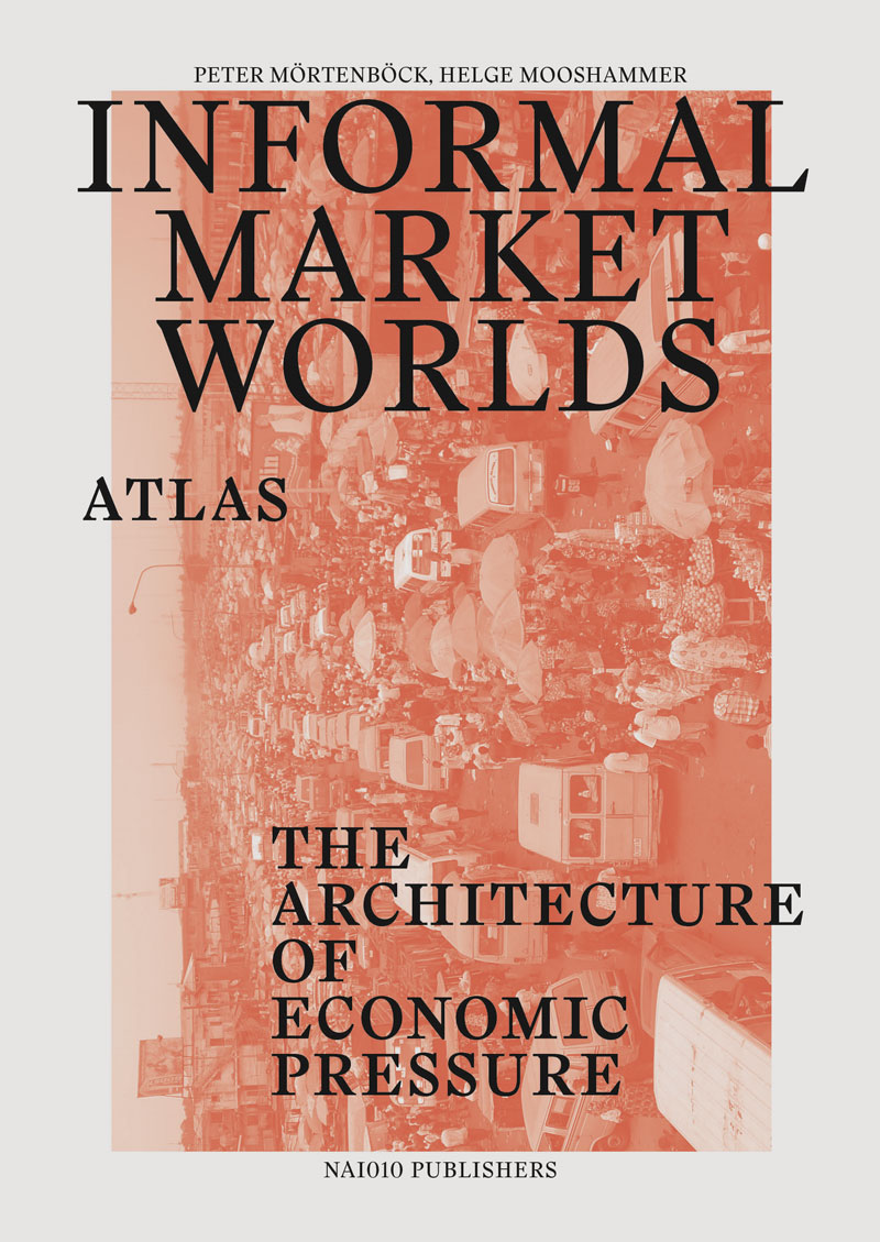 Informal Market Worlds - Atlas