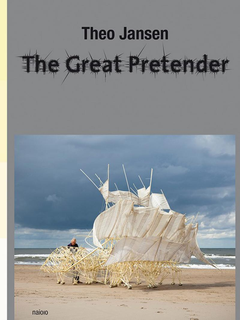 Theo Jansen / The Great Pretender