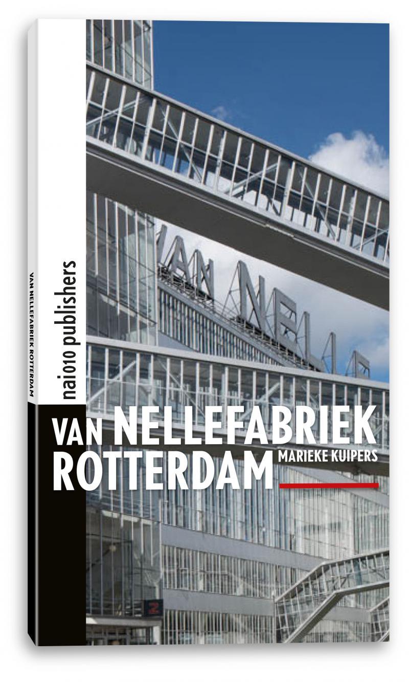 Van Nellefabriek Rotterdam (English)