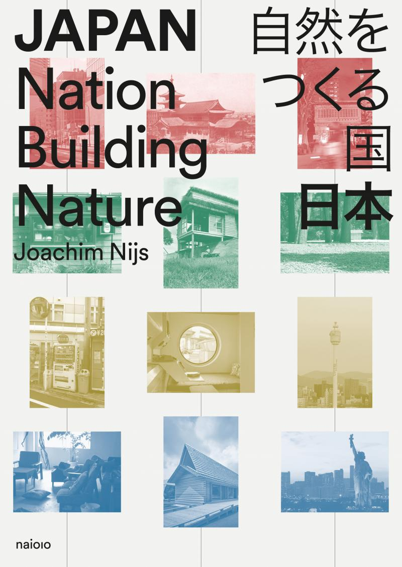 Japan: Nation Building Nature
