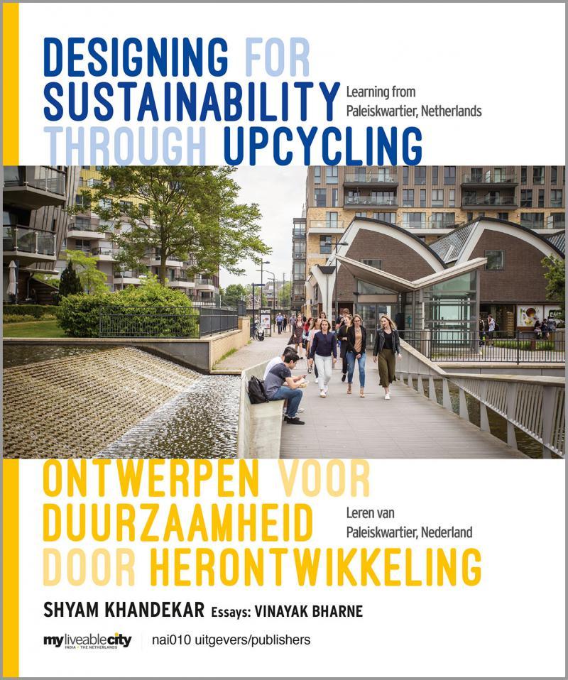 Ontwerpen voor duurzaamheid door herontwikkeling / Designing for Sustainability through Upcycling